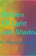 Bottles Of Light And Shadow by Paperscetchcat