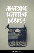 Amazing Wattpad Books by darknightsxx