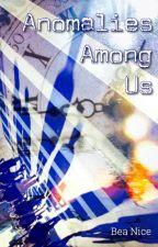 Anomalies Among Us by Bea_Nice