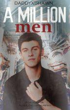 A Million Men by daddyxShawn