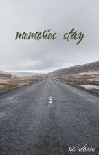Memories stay by alkana1234