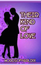 Their Kind of Love [KissWard] by thatgirlwriting07