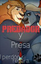 Predador y Presa, el perdón si repara. by NightTigerBoy