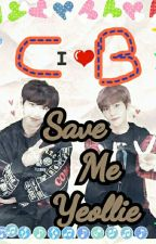 Save Me Yeolli!!! (Chanbaek & Yaoi) by NnanaParkk