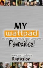 My Wattpad Favourites!! by funfusion