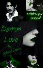 Demon Love  (Darkiplier x Demon Reader) by GalaxyIsDead