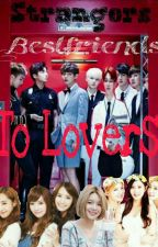 Strangers - Bestfriends to Lovers (ON - GOING) by Yannieee97