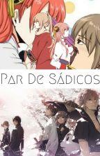 PAR DE SÁDICOS by AndreaGiu