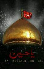 Hussain Ibne-Ali (a.s) by ZaidiNida
