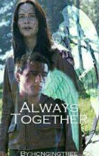 Always Together (Continuación / Continuation) by LucyMellark