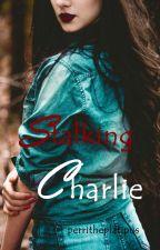 Stalking Charlie by perritheplatipus