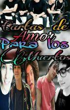 Cartas de Amor a los Muertos  by honey_eyes241