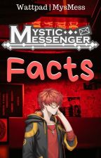 Mystic Messenger Facts by MysMess