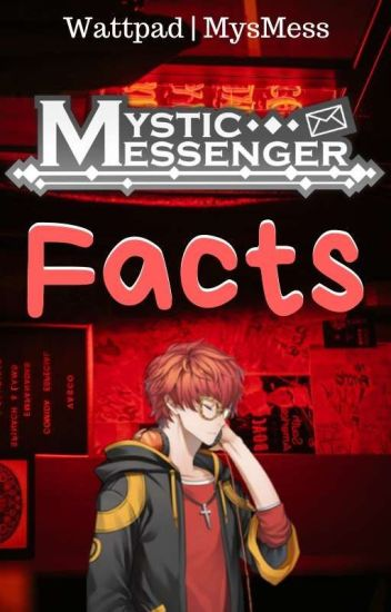 Mystic Messenger Facts