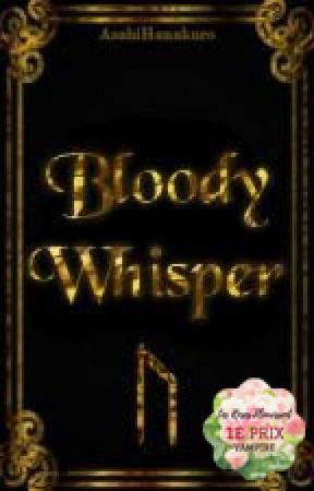 Bloody Whisper by AsahiHanakuro