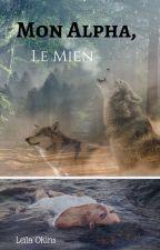 Mon Alpha, Le Mien by Ardnass_Soila