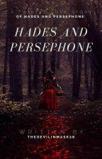 Hades and Persephone (GreekMythology) by TheLastWizardDM