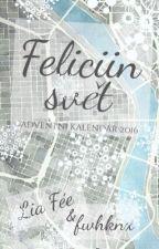 Feliciin svět by fwhknx