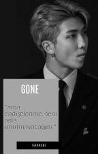 Gone. knj by kaiirebi