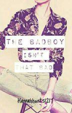 The Badboy Isn't That Bad by hannahhunts1217