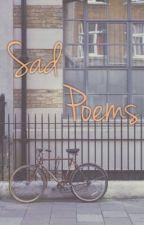 Sad Poems by storyoffox