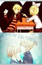 Amor de tres (Len x Rin x Len)  by efjejd