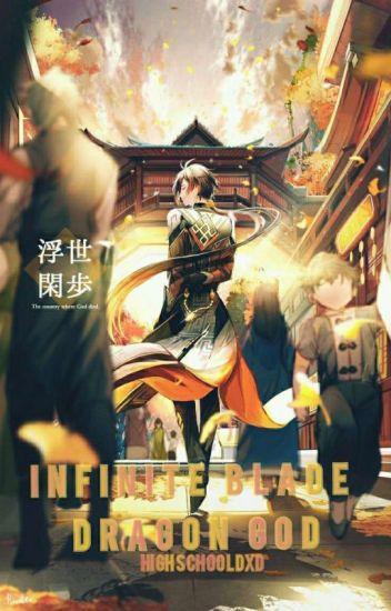 High School dxd | Infinite Blade Dragon God | fanfic