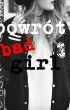 Powrót-Bad Girl by mysia_pysia123