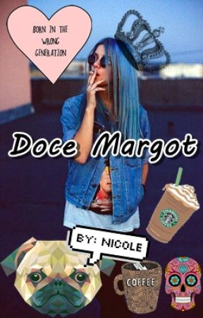 Doce Margot ☕ by NicoleLinhares
