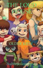 Loud house- Older kids by Aubreeeileenjones