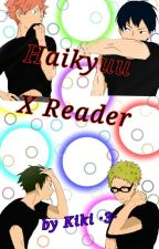 Haikyuu X reader ( FR ) by Kei_kiki