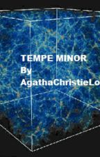 Tempe Minor by AgathaChristieLover