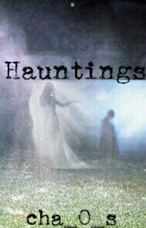 Hauntings by cha_O_s