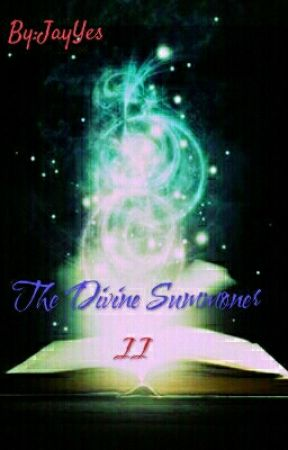 The Divine Summoner II (bxb) by JayYes