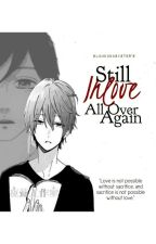 Still Inlove All Over Again by slumdunksister