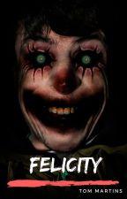 Felicity, o Palhaço Alegre. by TomMartins