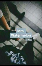 🍉 Mrs. Watermelon 🍉 by da_lixrx