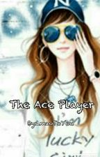 The Ace Player! (Prince Of Tennis Fanfiction) by LmaoToYou