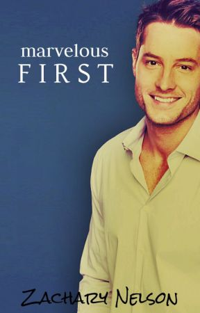 Marvelous First- Part ONE #NewAdult by Zachary333