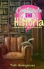 Contando uma História by FlordeAgosto