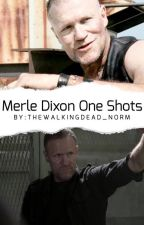 Merle Dixon One Shots  by TheWalkingDead_Norm