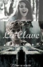 La Clave |Newt y Tú| The Maze Runner.  by LectoraMagic