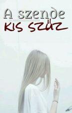 ♠A Szende Kis Szűz♠ by AvonAs