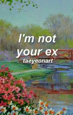 i'm not your ex *ೃ hun.han  by taeyeonart
