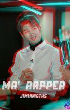 Ma' Rapper 《NAMJIN》 by jiminnights