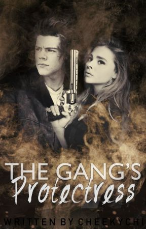 (ON HOLD) The Gang's Protectress [ALLIANCE BOOK THREE] by cheekychi