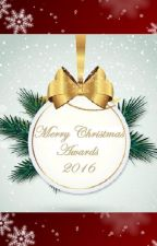 Merry Christmas Awards 2016 #MerryCAwards [INSCRIPCIONES CERRADAS] by MerryChristmasAwards
