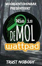 Wie Is De Mol? Wattpad [INSCHRIJVINGEN OPEN] by Woordentovenaar
