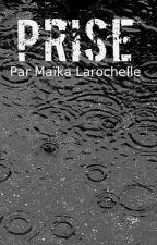 Prise by MaikaLarochelle