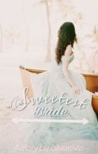 Sweetest Bride by Silverriver21
